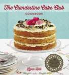 Clandestine Cake Club Cookbook Cover